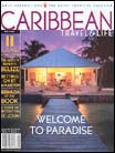 Caribbean Travel And Life Magazine - Travel and VacationsUS magazine subscriptions