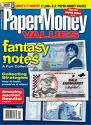 Paper Money Values Magazine