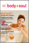 Body & Soul: Whole Living Magazine - Health and Fitness