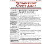Neurosurgery Coding Alert Magazine