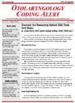 Otolaryngology Coding Alert Magazine