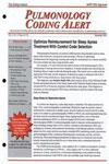 Pulmonology Coding Alert Magazine